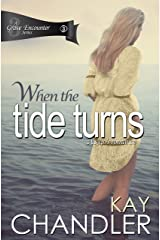 When the Tide Turns: A 1940's Romance (A Grave Encounter Book 3) Kindle Edition