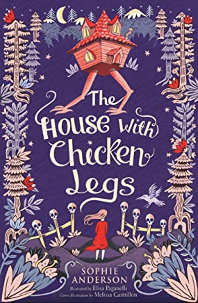 The House with Chicken Legs (English Edition)