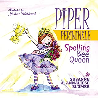 Piper Periwinkle: Spelling Bee Queen (kids book about friendship and school, picture book, age 6-10, childrens book)