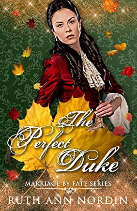 The Perfect Duke (Marriage by Fate Book 4) (English Edition)