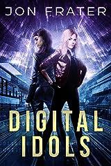 Digital Idols Kindle Edition