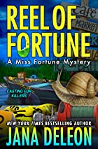 Cover image of Reel of Fortune by Jana DeLeon