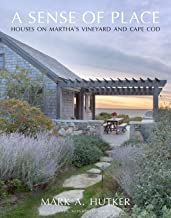 A Sense of Place: Houses on Martha's Vineyard and Cape Cod