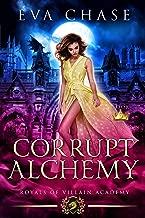 Royals of Villain Academy 5: Corrupt Alchemy