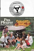 Pas Pleurer (Please No More Crying) / Going Up, Going Down / SARAGOSSA BAND / Bildhülle / Deutsche Pressung / ariola # 102 492 / 7