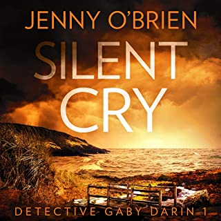 Silent Cry: Detective Gaby Darin, Book 1