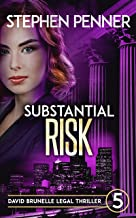 Substantial Risk: David Brunelle Legal Thriller #5 (David Brunelle Legal Thriller Series)