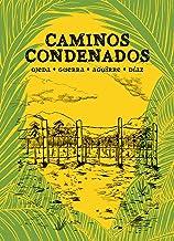 Caminos condenados (Spanish Edition)