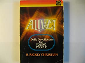 Alive!: Daily Devotionals for Young People