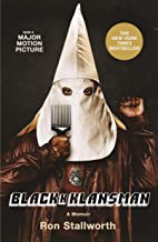 Black Klansman: Race, Hate, and the Undercover Investigation of a Lifetime (English Edition)