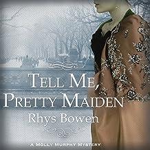 Tell Me, Pretty Maiden