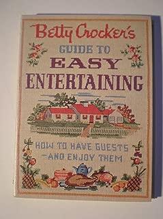 Betty Crocker's Guide to Easy Entertaining