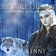 The Wolf's Shadow: Book One of the She-Wolf Saga