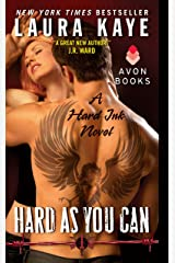 Hard As You Can: A Hard Ink Novel Kindle Edition