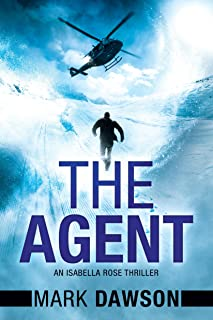Best The Agent (An Isabella Rose Thriller Book 3) Review