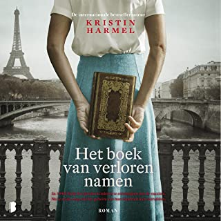 Het boek van verloren namen: In 1942 hielp Eva Joodse kinderen te ontsnappen aan de razzia's. Nu is zij de enige die het g...