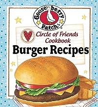 Circle of Friends Cookbook: 25 Burger Recipes