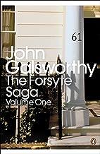 The Forsyte Saga: Volume 1 (Penguin Modern Classics)