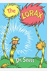 The Lorax (Classic Seuss) Kindle Edition