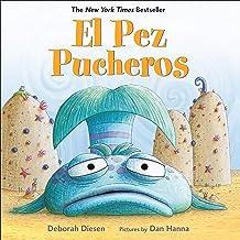 El Pez Pucheros [The Pout-Pout Fish]: A Pout-Pout Fish Adventure