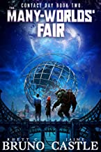 The Many-Worlds' Fair (Contact Day Book 2)