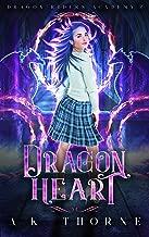 Dragon Heart: A Paranormal Fantasy Academy Series (Dragon Riders Academy Book 2)