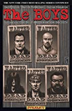 The Boys Vol. 6: Self-Preservation Society (Garth Ennis' The Boys)