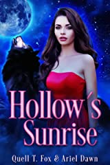 Hollow's Sunrise (Shifters of Starfall Creek Book 1) Kindle Edition