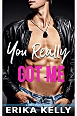 You Really Got Me (Rock Star Romance Book 1) Kindle Edition
