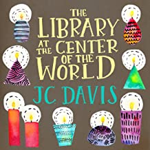 The Library at the Center of the World