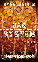 Das System (German Edition)