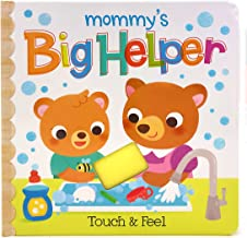 Mommy's Big Helper: Touch & Feel (Early Bird Learning)