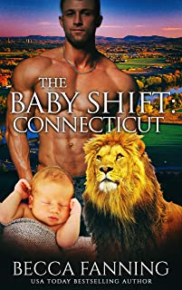 The Baby Shift: Connecticut: BBW Lion Shifter Baby Romance (Shifter Babies Of America Book 39)