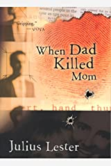 When Dad Killed Mom Kindle Edition