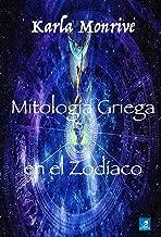 MITOLOGIA GRIEGA EN EL ZODIACO (Spanish Edition)
