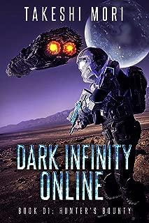 Dark Infinity Online: Hunter's Bounty: A LitRPG Scifi Adventure (DIO Book 1)