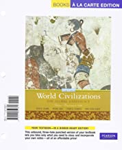 World Civilizations: The Global Experience, Volume 1, Books a la Carte Plus MyHistoryLab -- Access Card Package