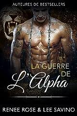 La Guerre de l'Alpha (Alpha Bad Boys t. 7) Format Kindle