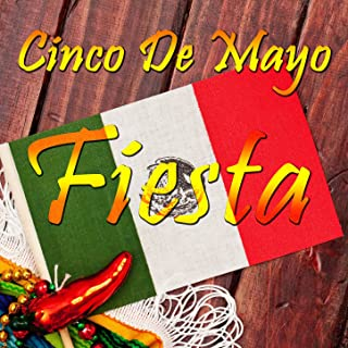 Best traditional mexican songs for cinco de mayo Reviews