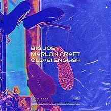Old(E) English [feat. Marlon Craft] [Explicit]