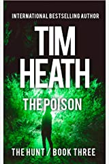 The Poison (The Hunt series Book 3): Power And Wealth Know No Boundaries Kindle Edition