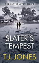 Slater's Tempest (The Slater Mysteries Book 3)