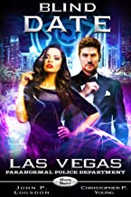 Blind Date (Las Vegas Paranormal Police Department Short Story Book 2)