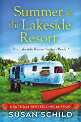Summer at the Lakeside Resort: The Lakeside Resort Series Book 2 Kindle Edition