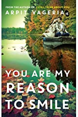 You are My Reason to Smile Kindle Edition