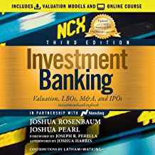Investment Banking (3rd Edition): Valuation, LBOs, M&A, and IPOs