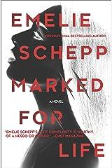 Marked for Life: A Nordic Crime Novel (Jana Berzelius Book 1) (English Edition) Format Kindle