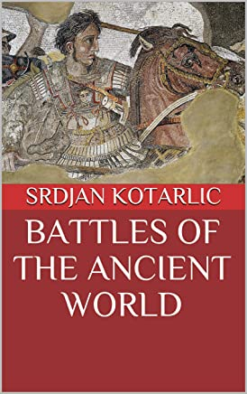 Battles of the Ancient World (English Edition)