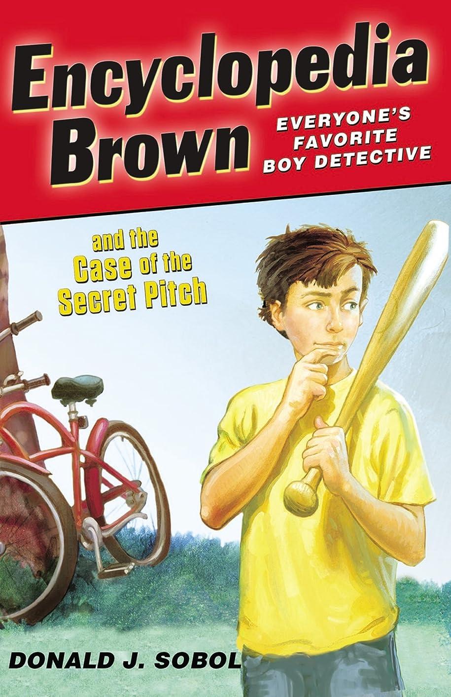 フォロー甘やかすシソーラスEncyclopedia Brown and the Case of the Secret Pitch (English Edition)