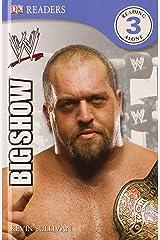 DK Reader Level 3 WWE: The Big Show (DK READERS) Hardcover